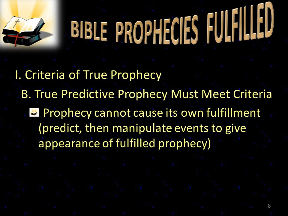 I. Criteria of True Prophecy B.