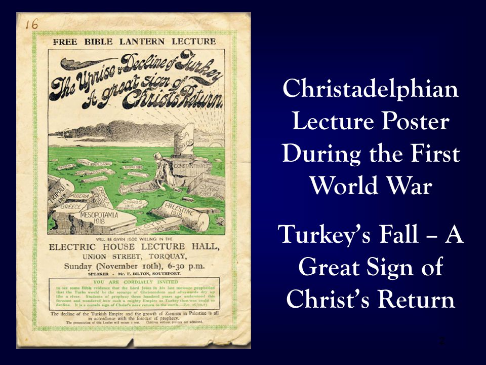 2 Christadelphian Lecture Poster During the First World War Turkey's Fall – A Great Sign of Christ's Return