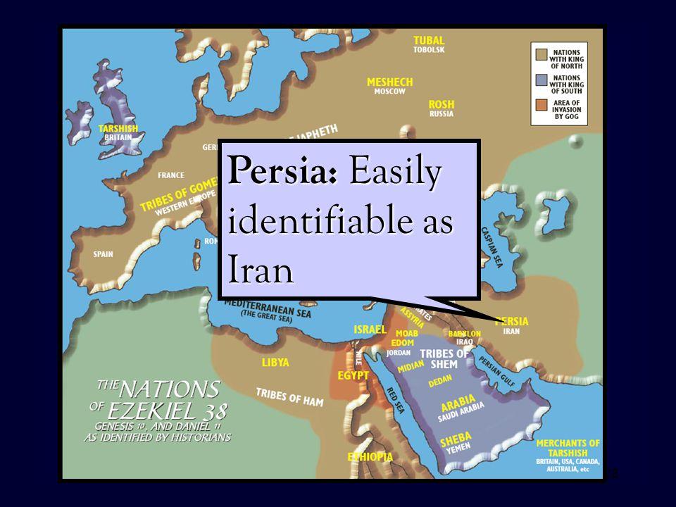28 Persia: Easily identifiable as Iran