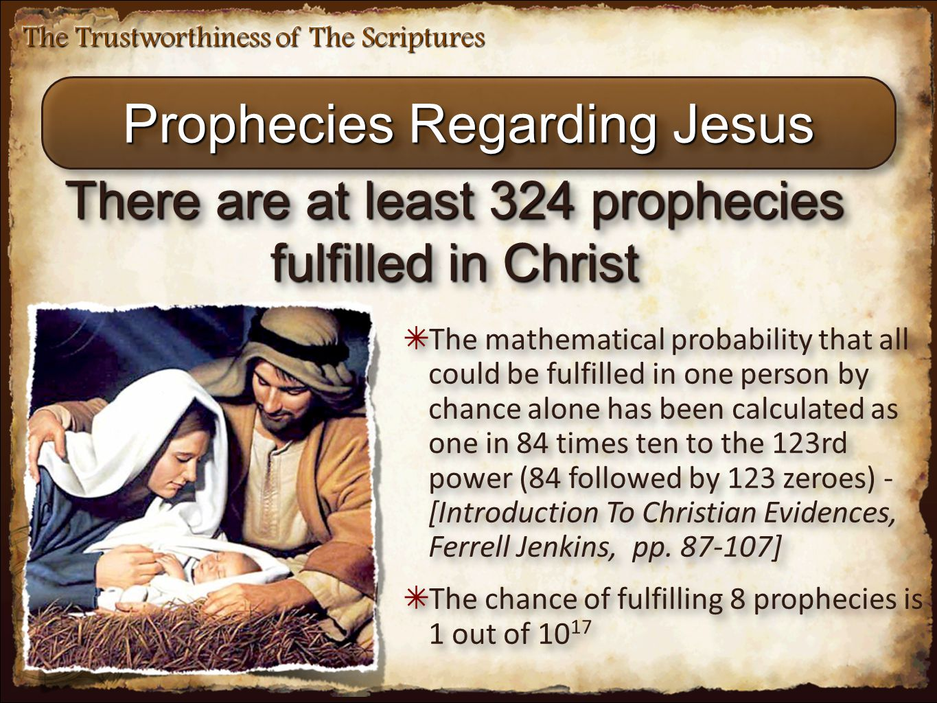 The Trustworthiness of The Scriptures Prophecies Regarding Jesus ✴ The mathematical probability that all could be fulfilled in one person by chance al