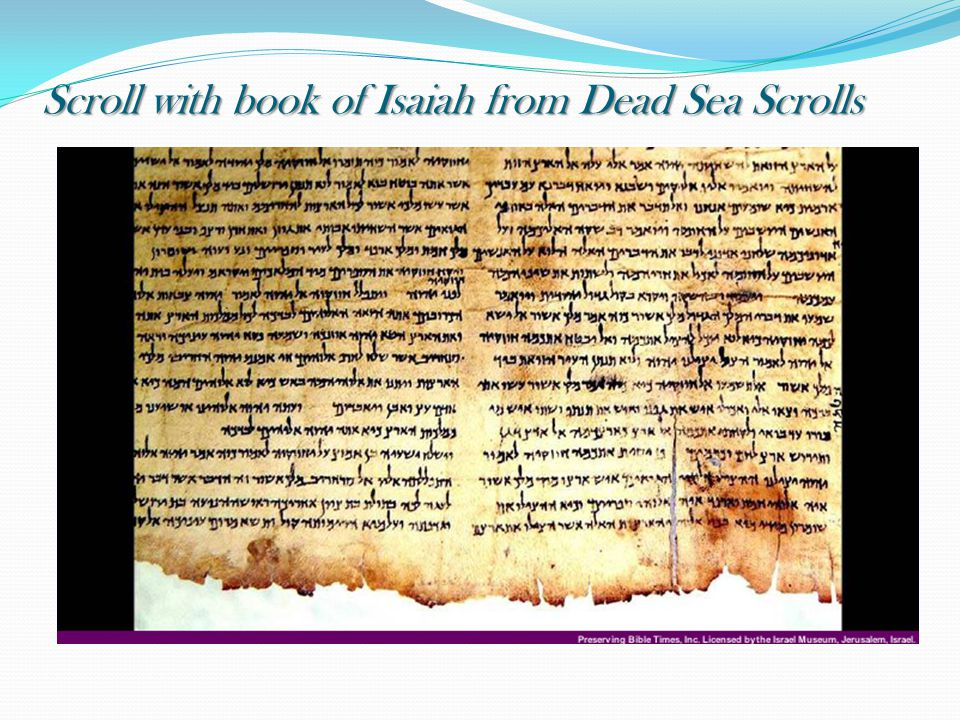 Scroll with book of Isaiah from Dead Sea Scrolls