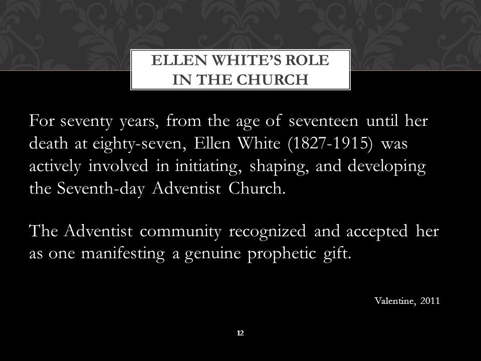 For seventy years, from the age of seventeen until her death at eighty-seven, Ellen White (1827-1915) was actively involved in initiating, shaping, an