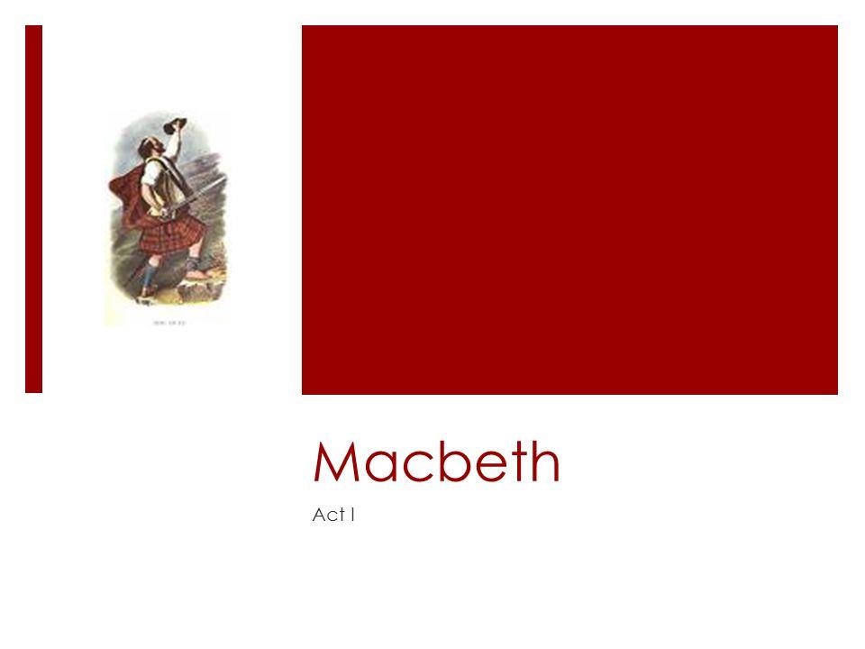 Macbeth Act I