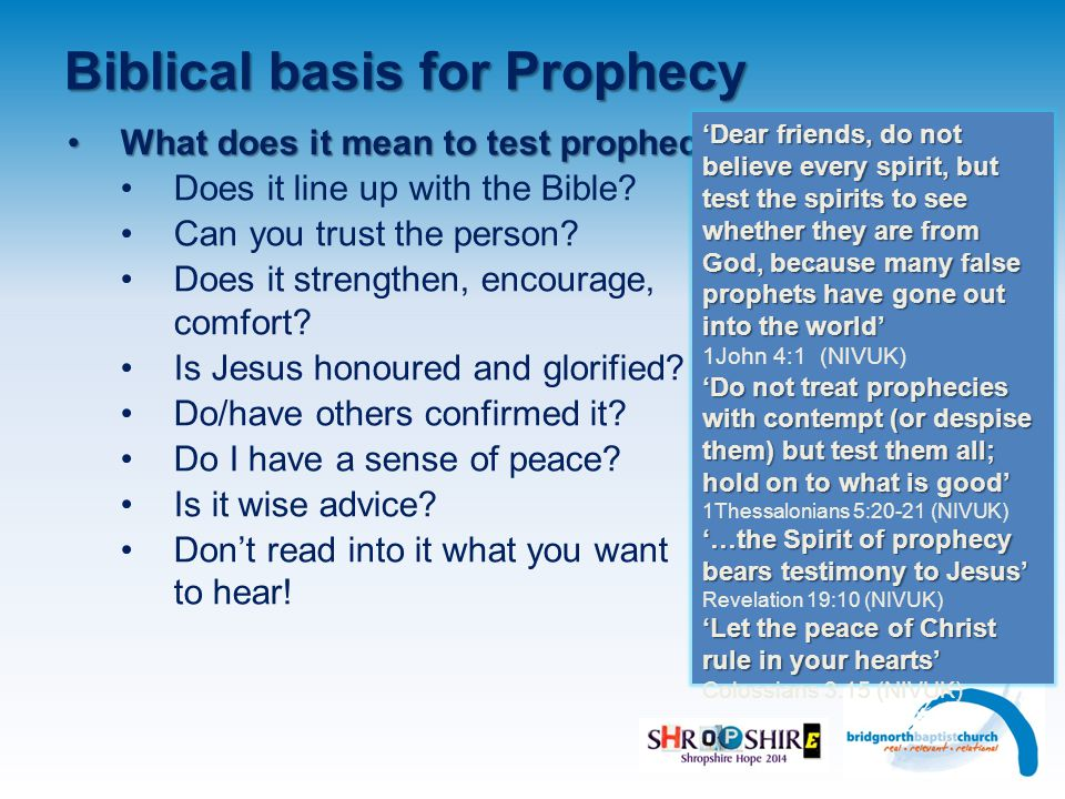 Biblical basis for Prophecy What does it mean to test prophecy What does it mean to test prophecy.