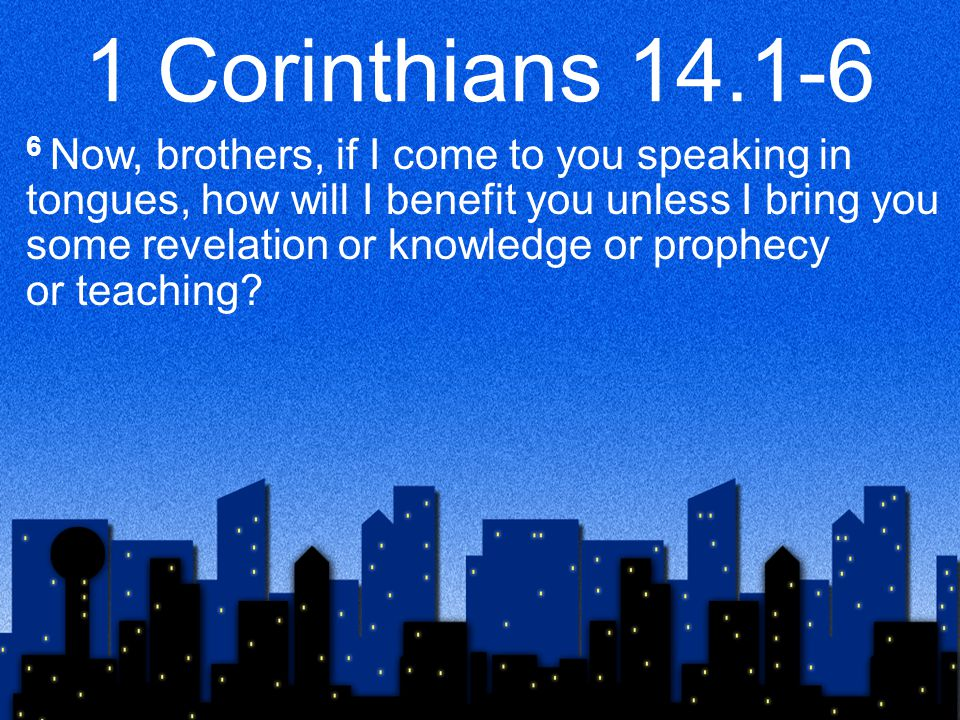 Five Sections of 1 Corinthians 14 1.Why prophecy is essential to the Church… (1- 6a)