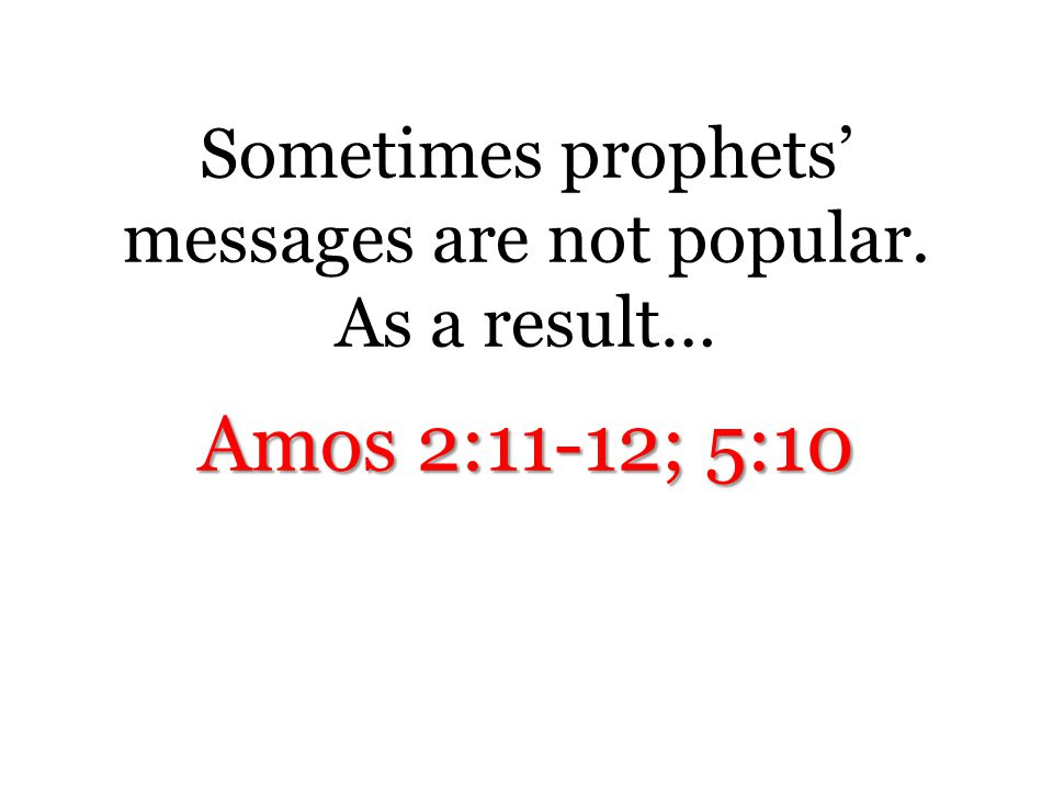Amos 3:4, 7-8 Who is the Lion? Amos 1:2