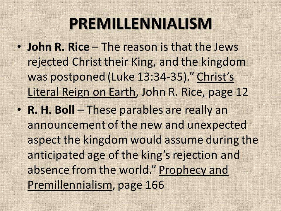 PREMILLENNIALISM John R.