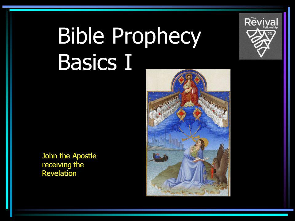 Bible Prophecy Basics I John the Apostle receiving the Revelation