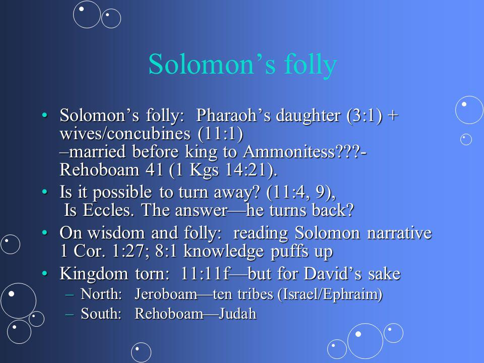 Kings: the Divided Monarchy Israel/Ephraim: 931- 722 BC  Assyria [Nineveh] Judah: 931- 586 BC  [Babylon]