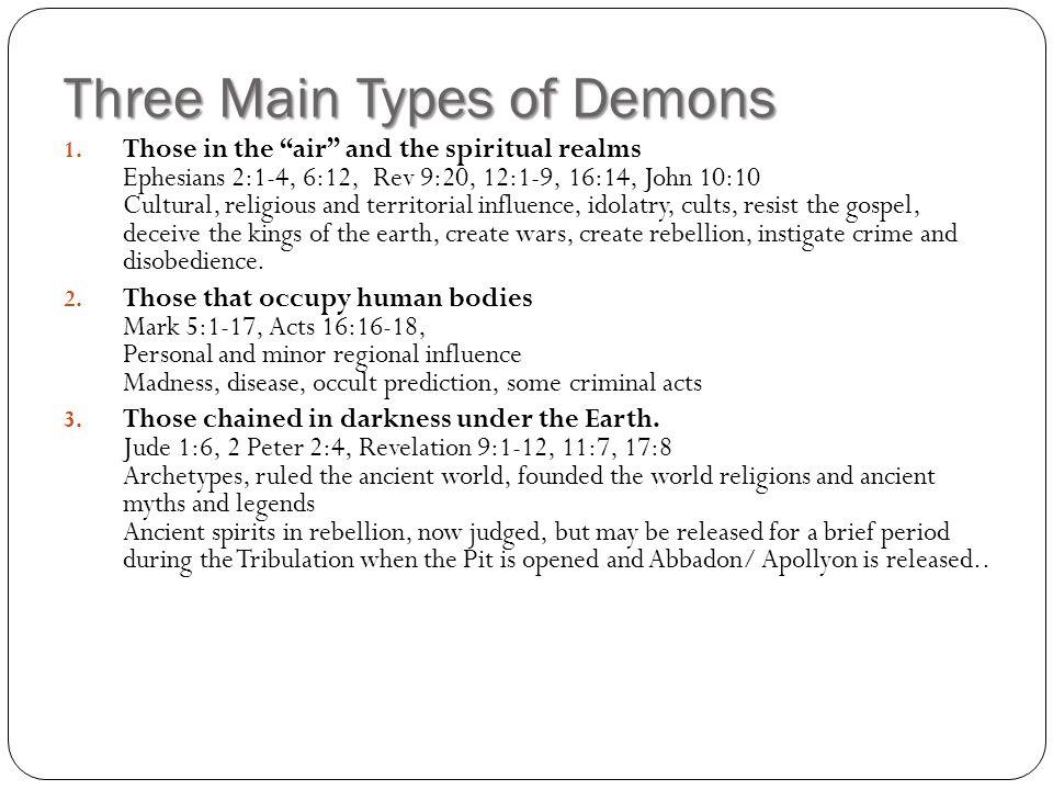 Three Main Types of Demons 1.