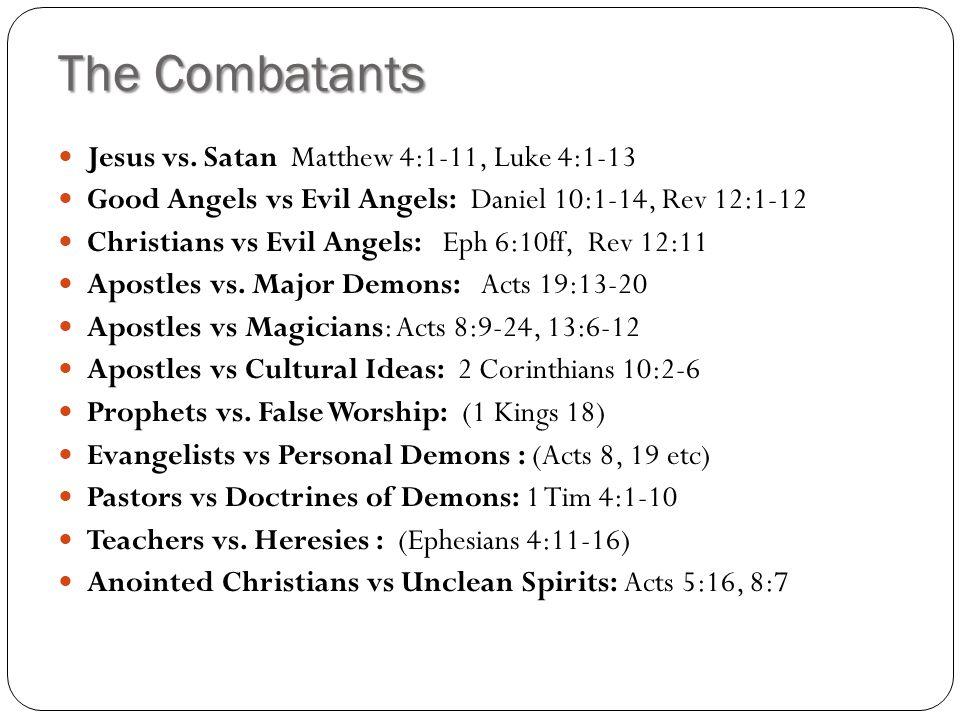 The Combatants Jesus vs.