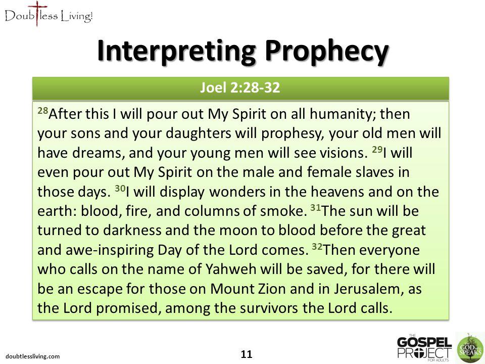 11 Joel 2:28-32 Interpreting Prophecy