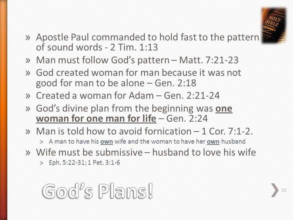 » Apostle Paul commanded to hold fast to the pattern of sound words - 2 Tim.