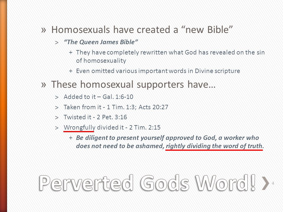 "» Homosexuals have created a ""new Bible"" ˃""The Queen James Bible"" +They have completely rewritten what God has revealed on the sin of homosexuality +E"