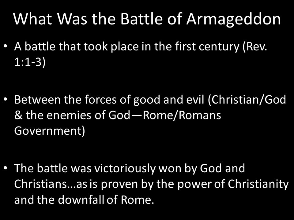 What Was the Battle of Armageddon A battle that took place in the first century (Rev.
