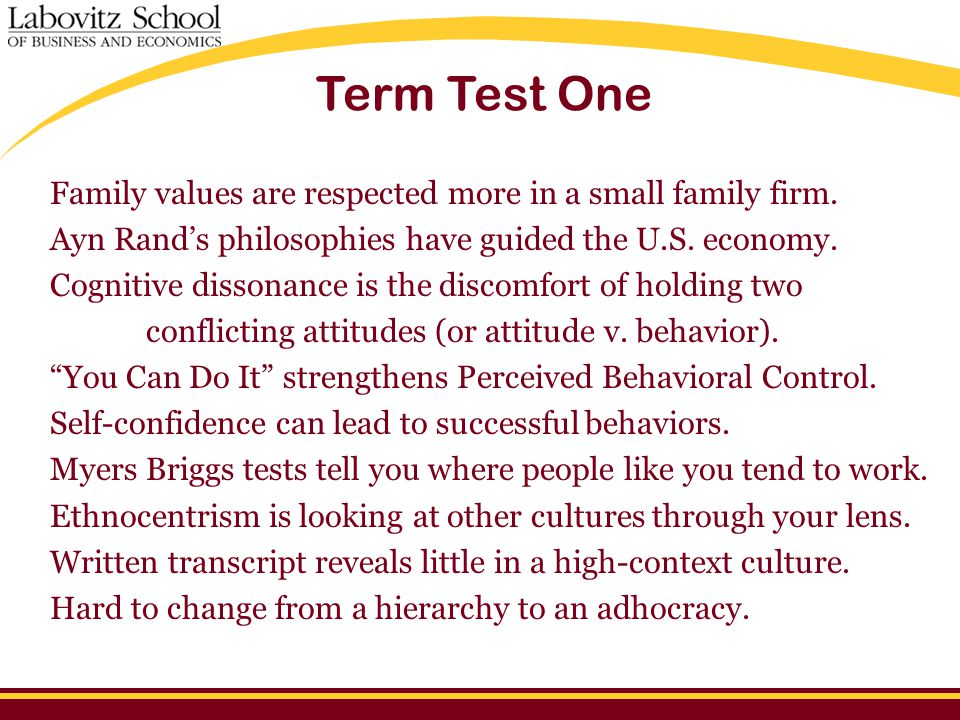 Term Test One Family values are respected more in a small family firm.