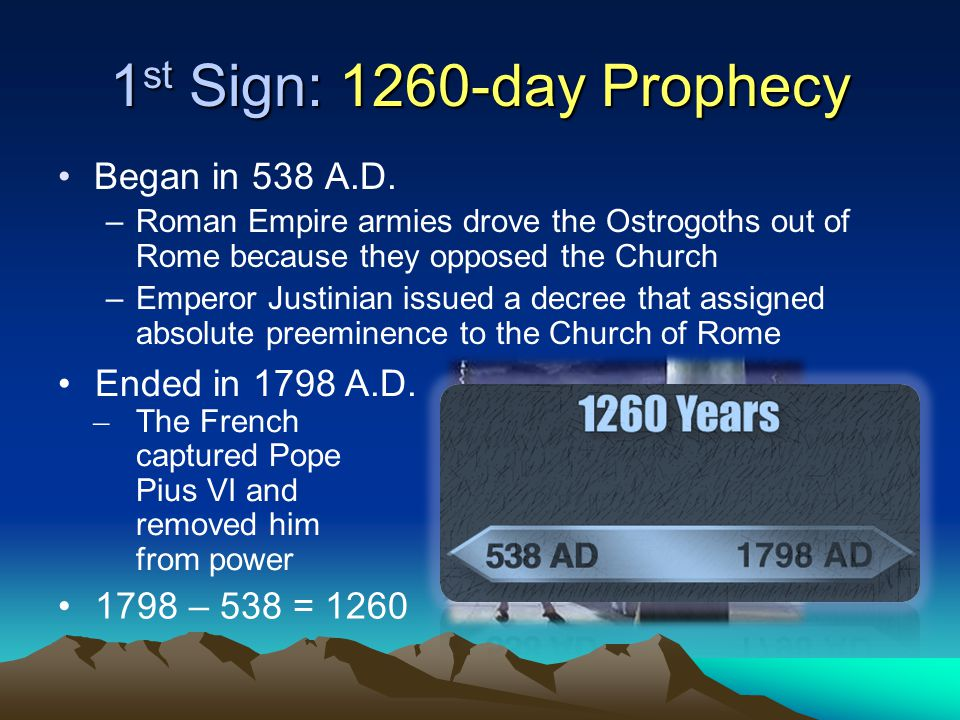 1 st Sign: 1260-day Prophecy Began in 538 A.D.