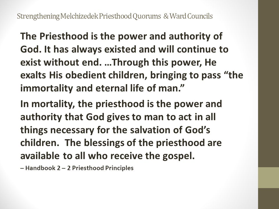 Priesthood Keys are the authority God has given to priesthood leaders to direct, control and govern the use of His priesthood on earth.