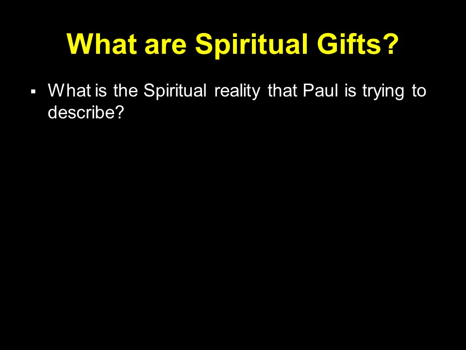 What are Spiritual Gifts.