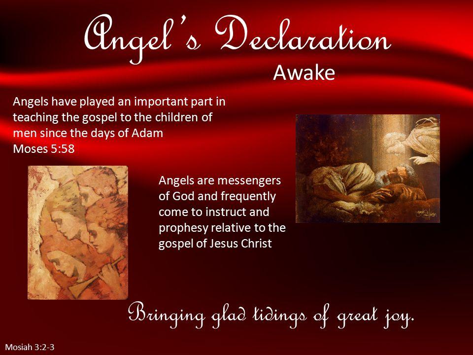 Angel's Declaration Bringing glad tidings of great joy.