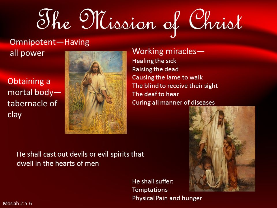 Christ s Ultimate Mission Mosiah 2:7 Christ's agony in the garden is unfathomable by the finite mind, both as to intensity and cause.
