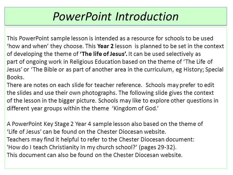 PowerPoint Introduction This PowerPoint sample lesson is intended as a resource for schools to be used 'how and when' they choose. This Year 2 lesson