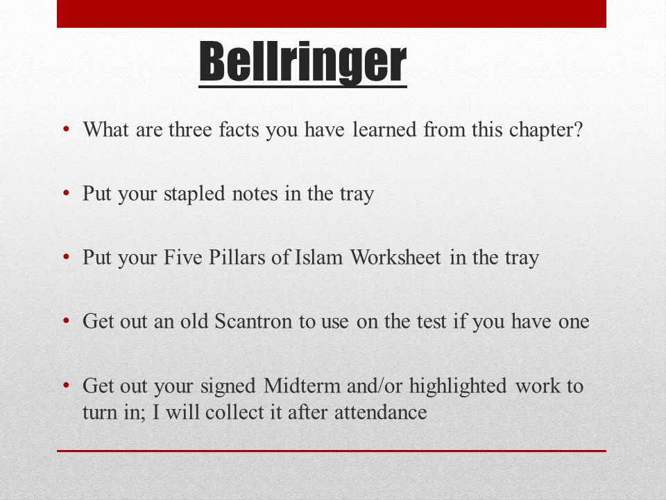 Bellringer What are three facts you have learned from this chapter.