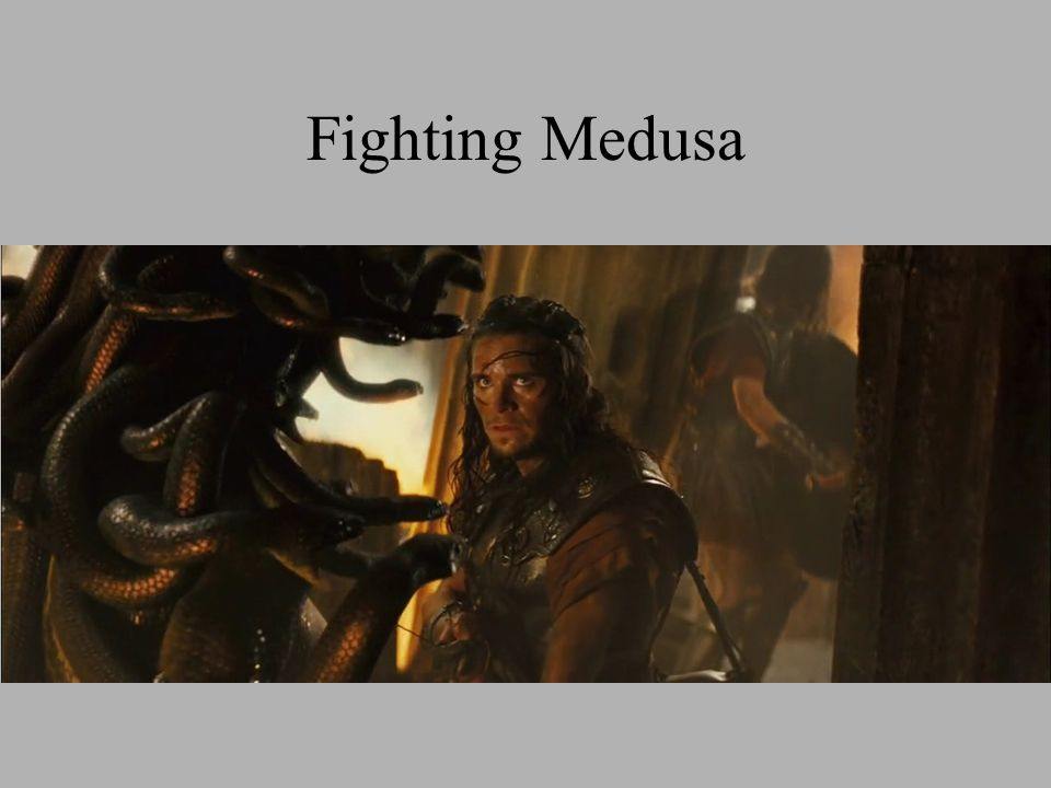 Fighting Medusa