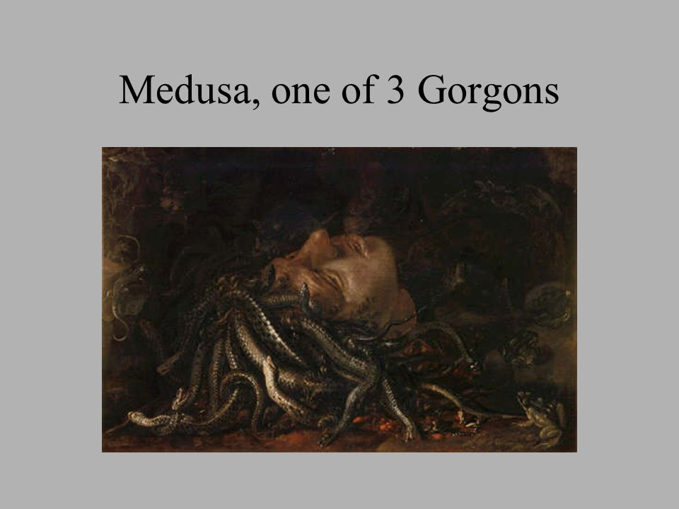 Medusa, one of 3 Gorgons