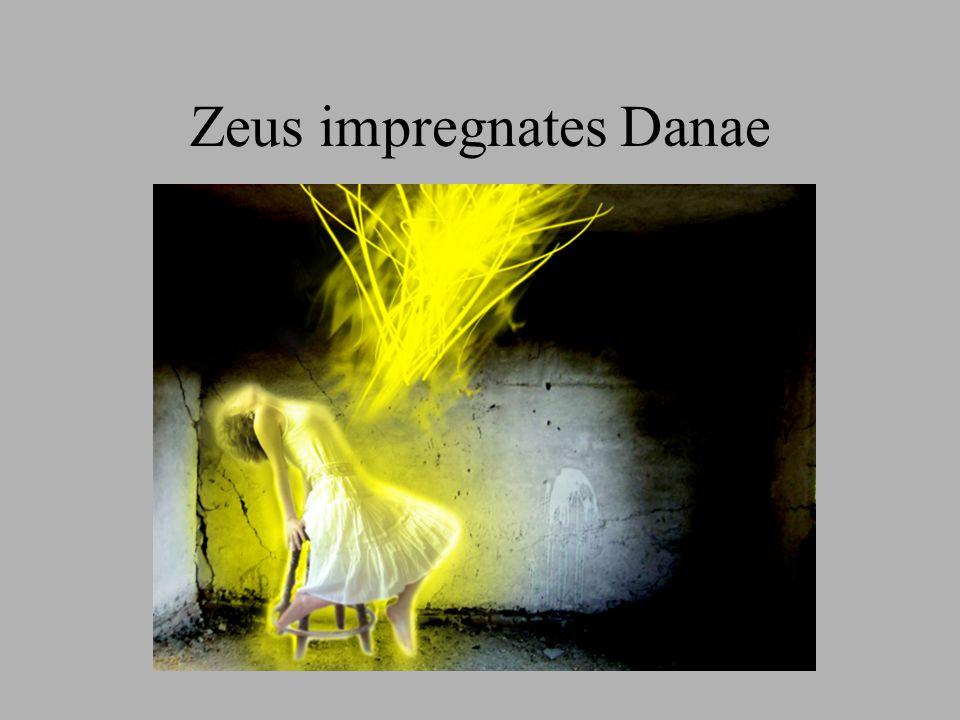 Zeus impregnates Danae