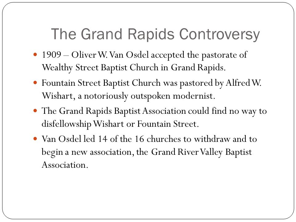 The Grand Rapids Controversy 1909 – Oliver W.