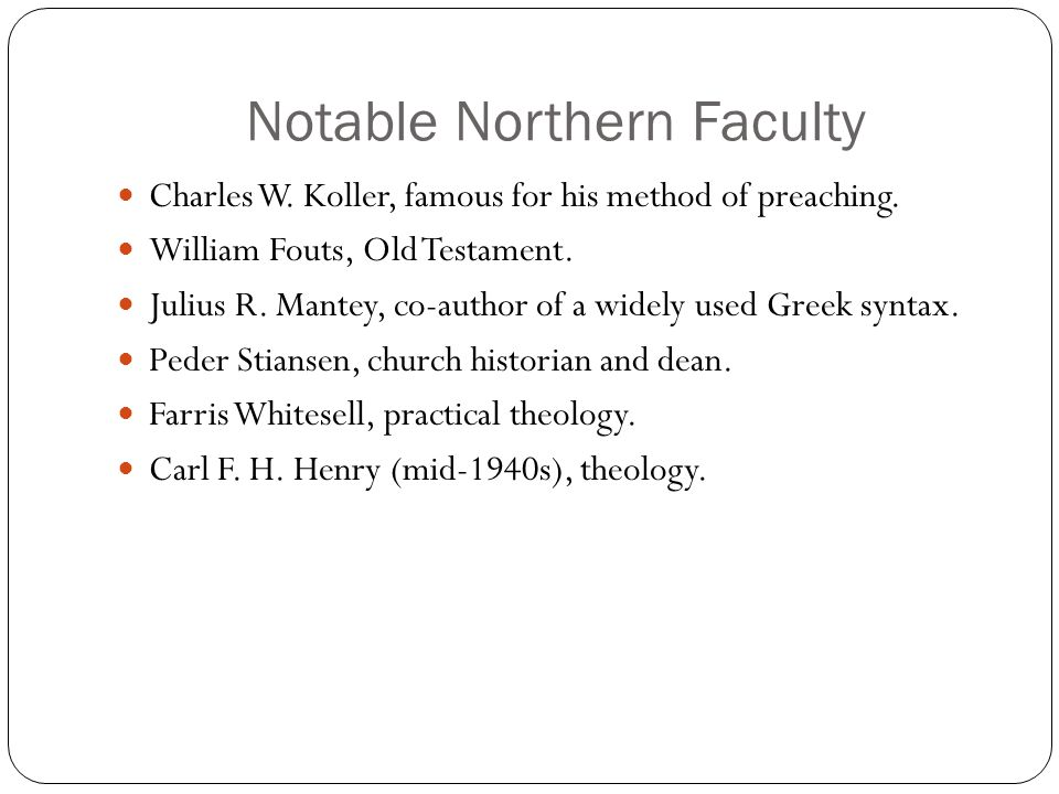 Notable Northern Faculty Charles W. Koller, famous for his method of preaching.