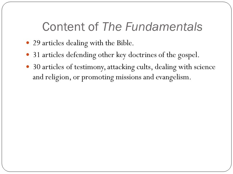 Content of The Fundamentals 29 articles dealing with the Bible.
