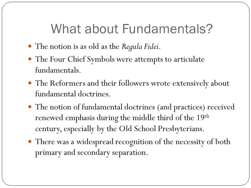 What about Fundamentals. The notion is as old as the Regula Fidei.