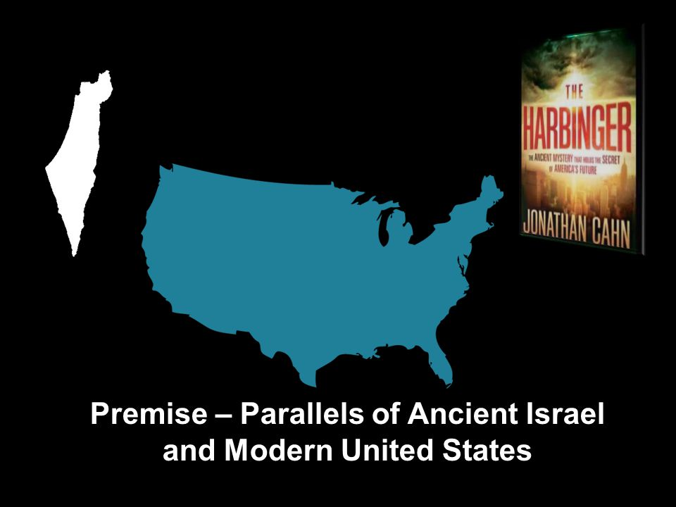 Premise – Parallels of Ancient Israel and Modern United States