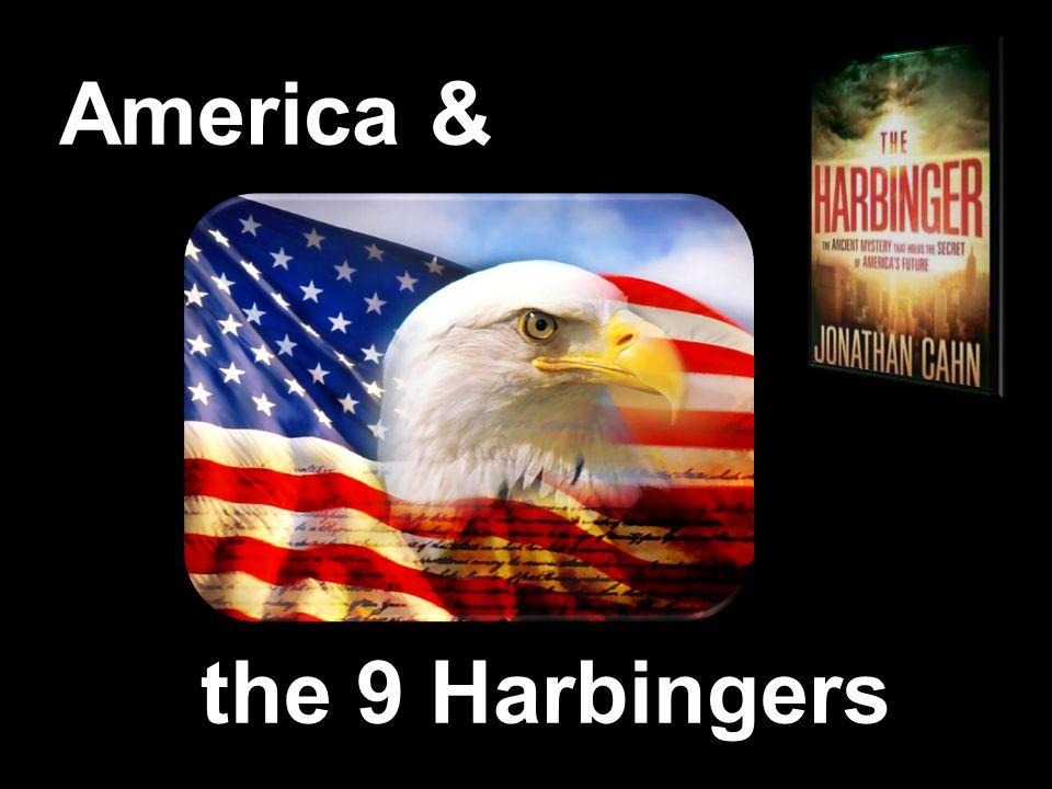 the 9 Harbingers America &