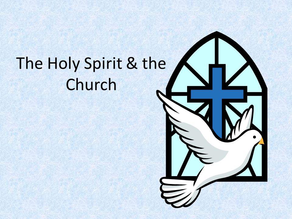 The Holy Spirit & the Church