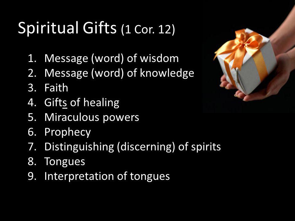 Spiritual Gifts (1 Cor.