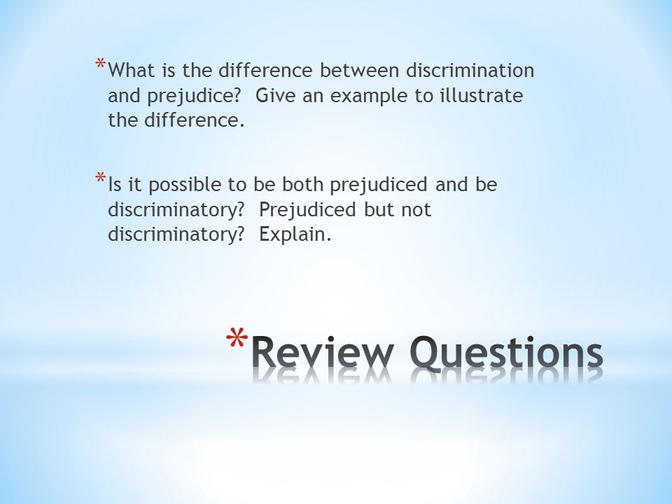 * What is the difference between discrimination and prejudice.