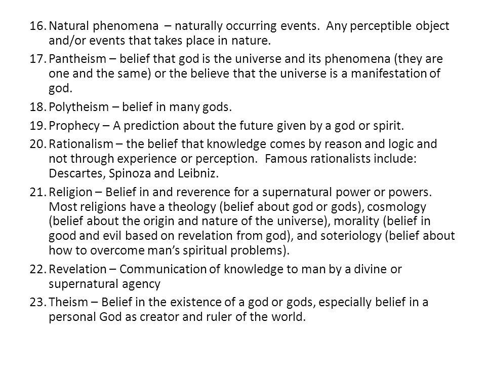 16.Natural phenomena – naturally occurring events.
