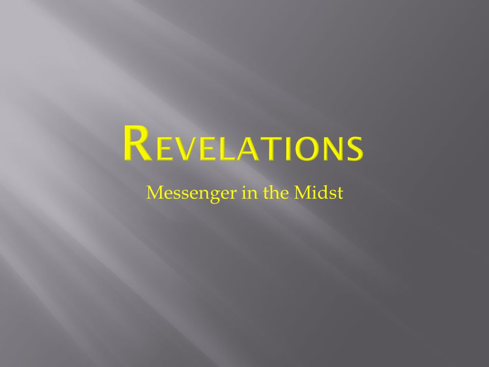 Messenger in the Midst