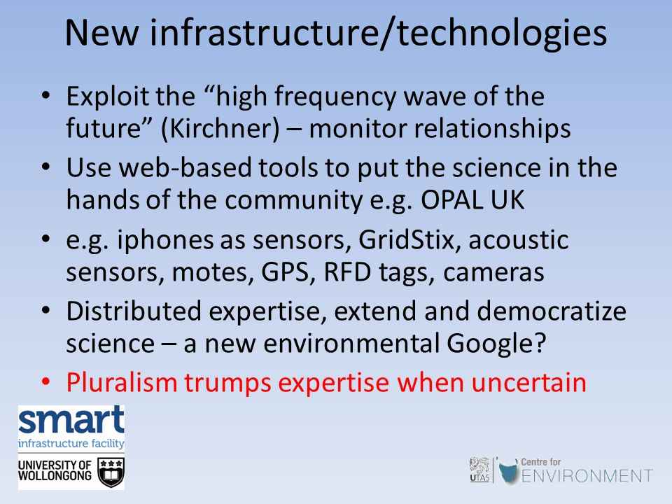 "New infrastructure/technologies Exploit the ""high frequency wave of the future"" (Kirchner) – monitor relationships Use web-based tools to put the scie"