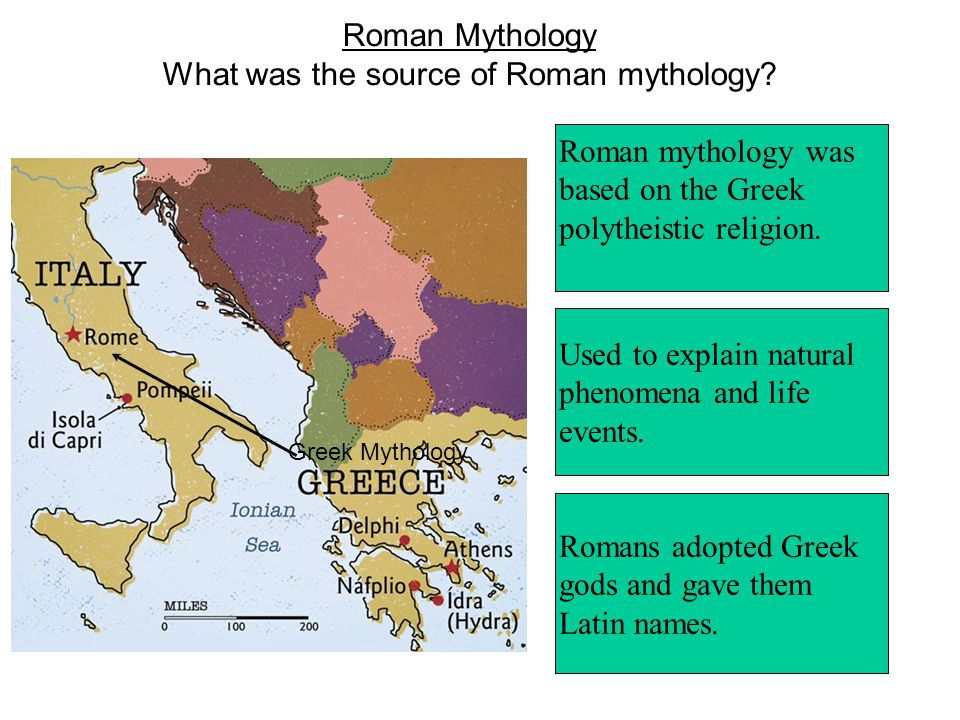 Roman Mythology What was the source of Roman mythology? Roman mythology was based on the Greek polytheistic religion. Used to explain natural phenomen
