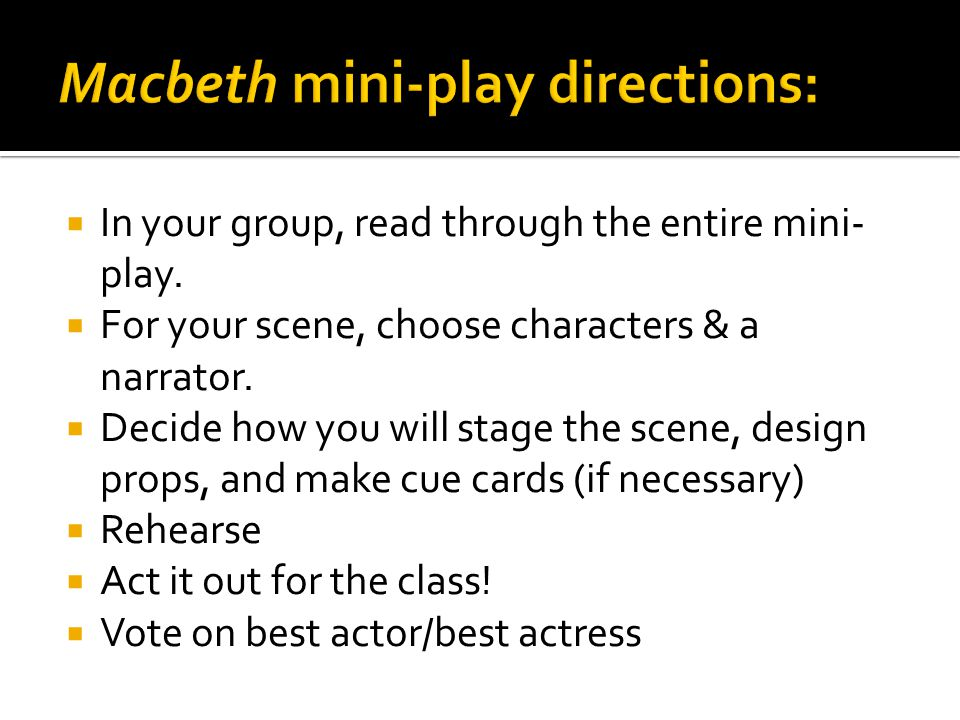  In your group, read through the entire mini- play.  For your scene, choose characters & a narrator.  Decide how you will stage the scene, design p