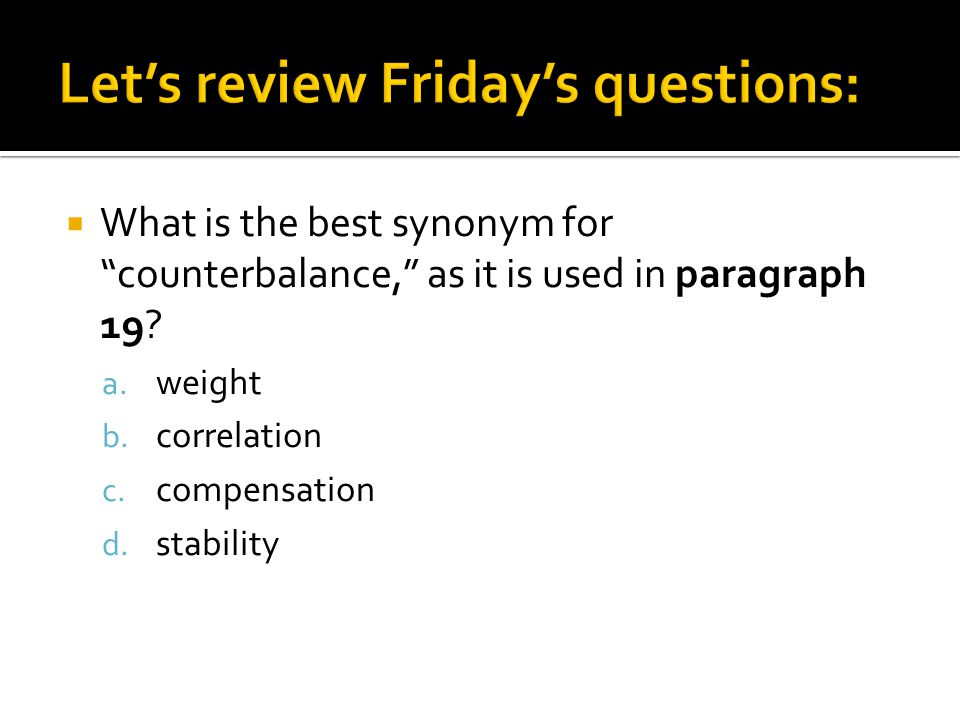  What is the best synonym for counterbalance, as it is used in paragraph 19.