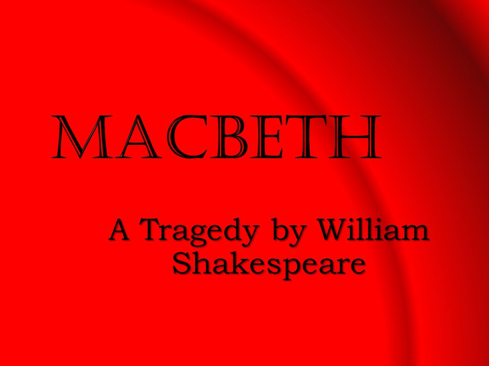 A Tragedy by William Shakespeare