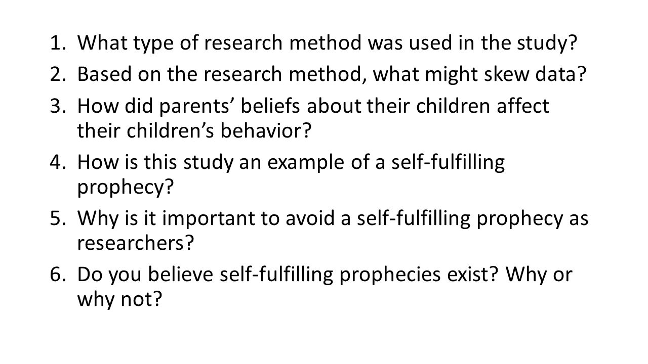 1.What type of research method was used in the study.