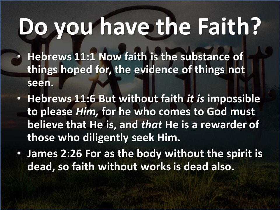 Do you have the Faith.