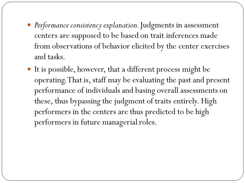 Performance consistency explanation.