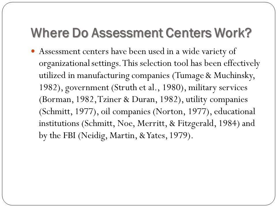 Where Do Assessment Centers Work.